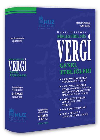 resm BİRLEŞTİRİLMİŞ VERGİ GENEL TEBLİĞLERİ/6.Baskı-Mart/2021